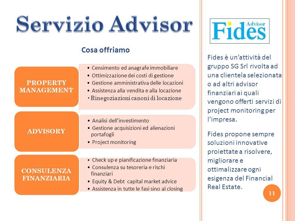 Fides è un'attività del gruppo SG Srl rivolta ad una clientela selezionata o ad altri advisor finanziari ai quali vengono offerti servizi di project monitoring per l'impresa.
