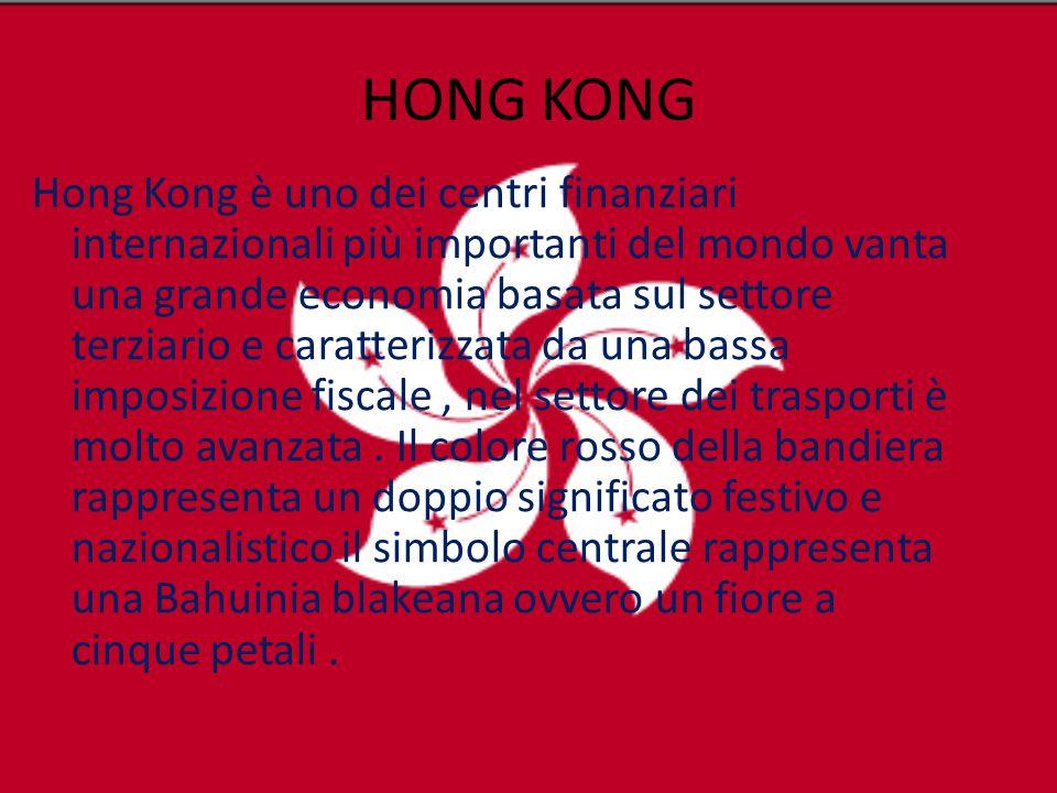 HONG KONG Hong Kong è uno dei centri finanziari internazionali più importanti del mondo vanta una grande economia basata sul settore terziario e carat