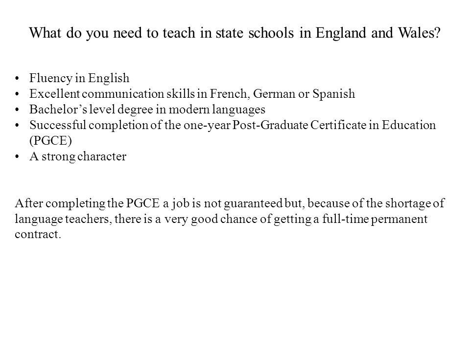 Two of our graduates are currently teaching French in state schools in England.