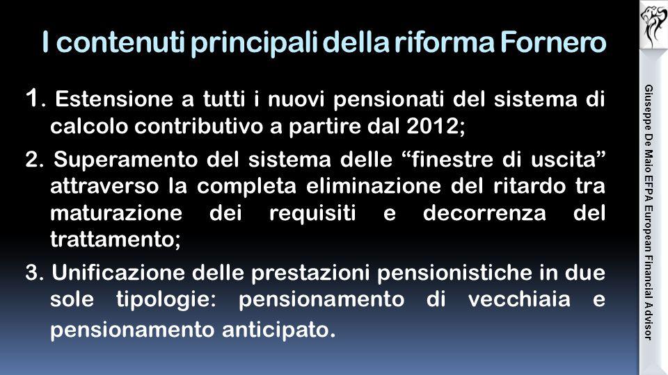 I contenuti principali della riforma Fornero 1.