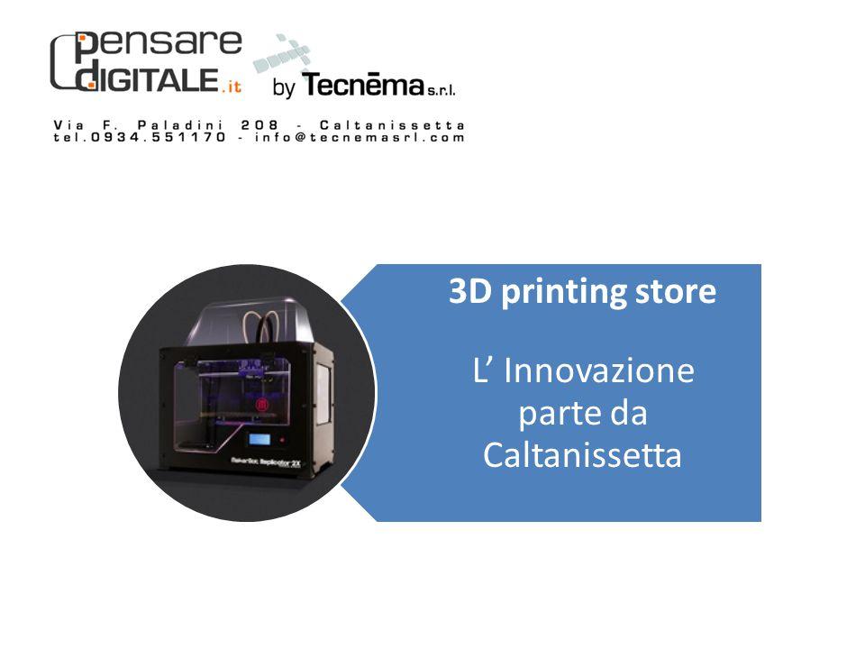 CHE COSA OFFRIRE Stampanti 3D Le stampanti 3D permettono la creazione di oggetti solidi tridimensionali a partire da un disegno digitale.