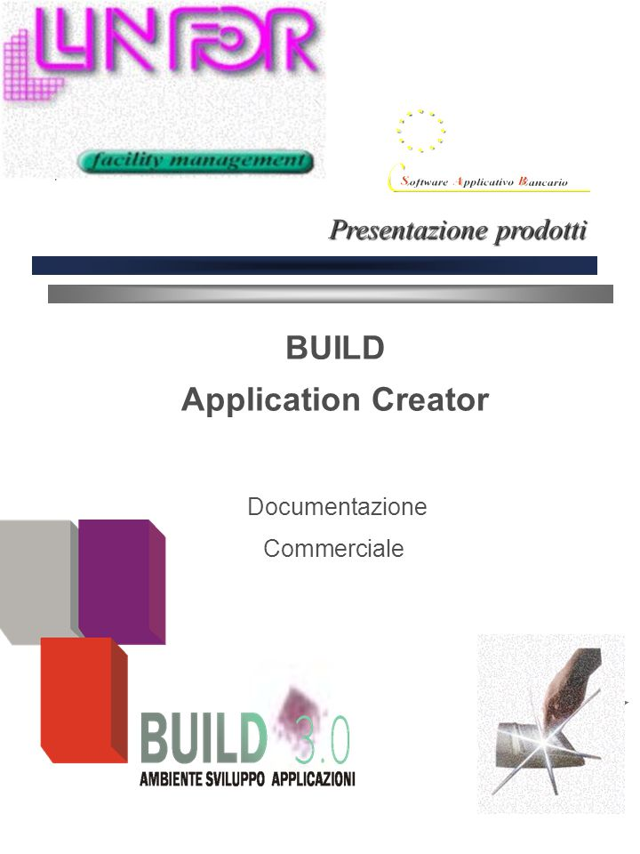 BUILD Application Creator Documentazione Commerciale Presentazione prodotti