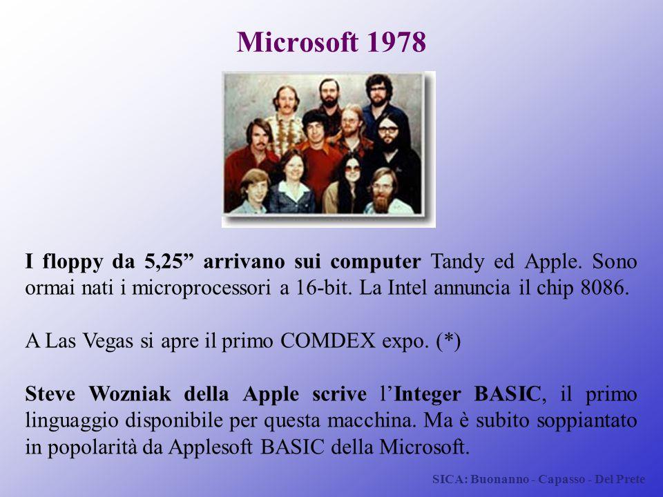 """SICA: Buonanno - Capasso - Del Prete Microsoft 1978 I floppy da 5,25"""" arrivano sui computer Tandy ed Apple. Sono ormai nati i microprocessori a 16-bit"""