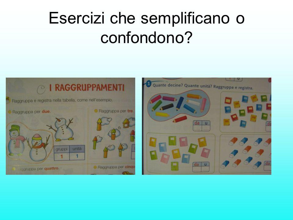 Esercizi che semplificano o confondono?