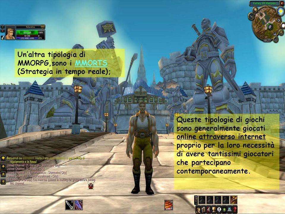 Un'altra tipologia di MMORPG,sono i MMORTS (Strategia in tempo reale); Queste tipologie di giochi sono generalmente giocati online attraverso internet proprio per la loro necessità di avere tantissimi giocatori che partecipano contemporaneamente.