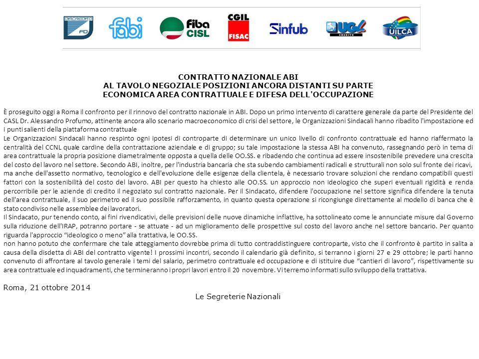COMUNICATO Nelle giornate del 27 e 29 ottobre è proseguita a Roma la trattativa in ABI per il rinnovo del CCNL.Il giorno 27 al tavolo generale il confronto è partito dai contenuti economici e dai temi inerenti il perimetro contrattuale.