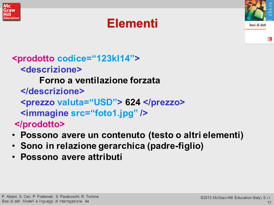 13 P.Atzeni, S. Ceri, P. Fraternali, S. Paraboschi, R.