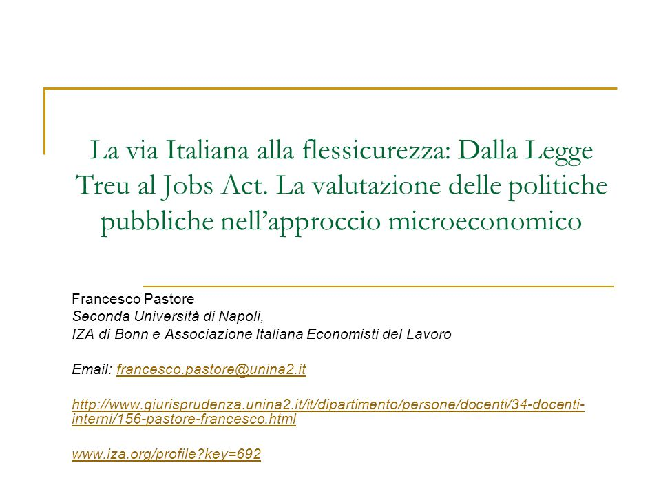 La via Italiana alla flessicurezza: Dalla Legge Treu al Jobs Act.