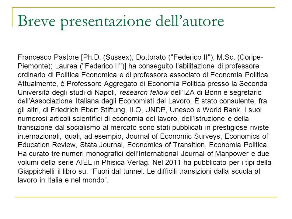 Breve presentazione dell'autore Francesco Pastore [Ph.D. (Sussex); Dottorato (