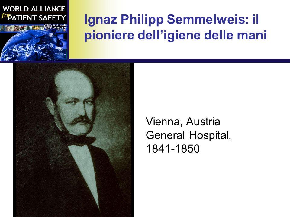 Vienna, Austria General Hospital, 1841-1850 Ignaz Philipp Semmelweis: il pioniere dell'igiene delle mani