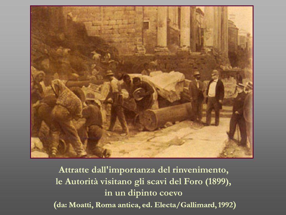 Attratte dall'importanza del rinvenimento, le Autorità visitano gli scavi del Foro (1899), in un dipinto coevo ( da: Moatti, Roma antica, ed. Electa/G