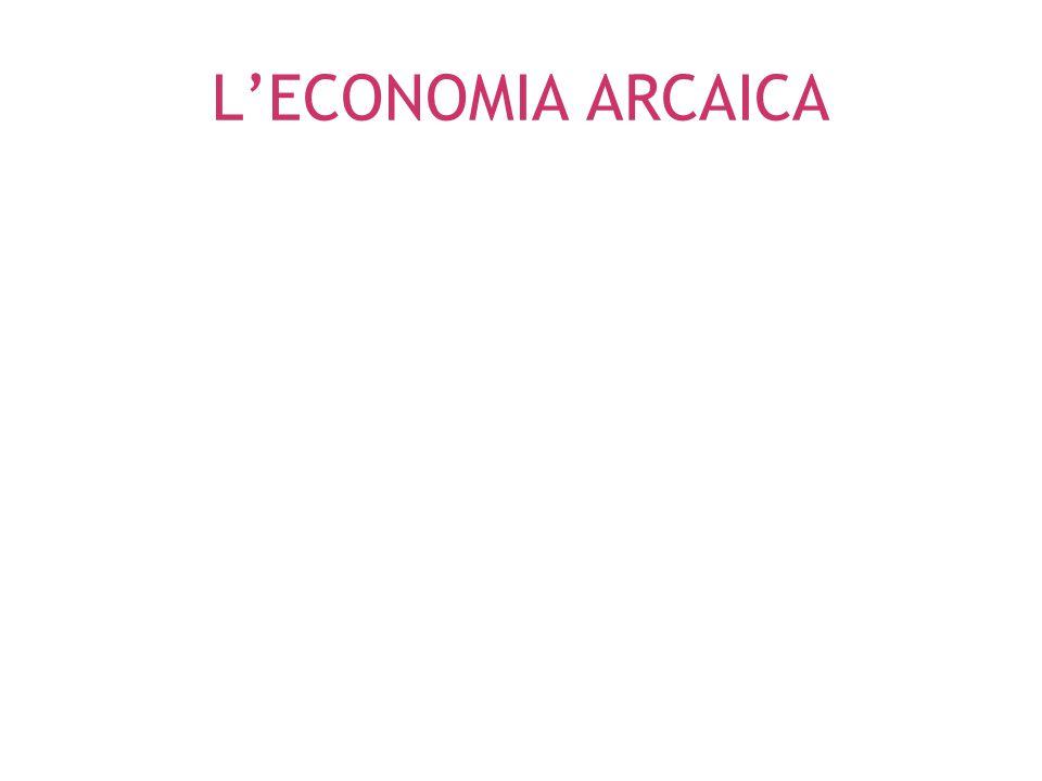 PREVALENTI ATTIVITÀ ECONOMICHE E STRUTTURE SOCIALI PREVALENTI NELL'VIII SECOLO A.C.