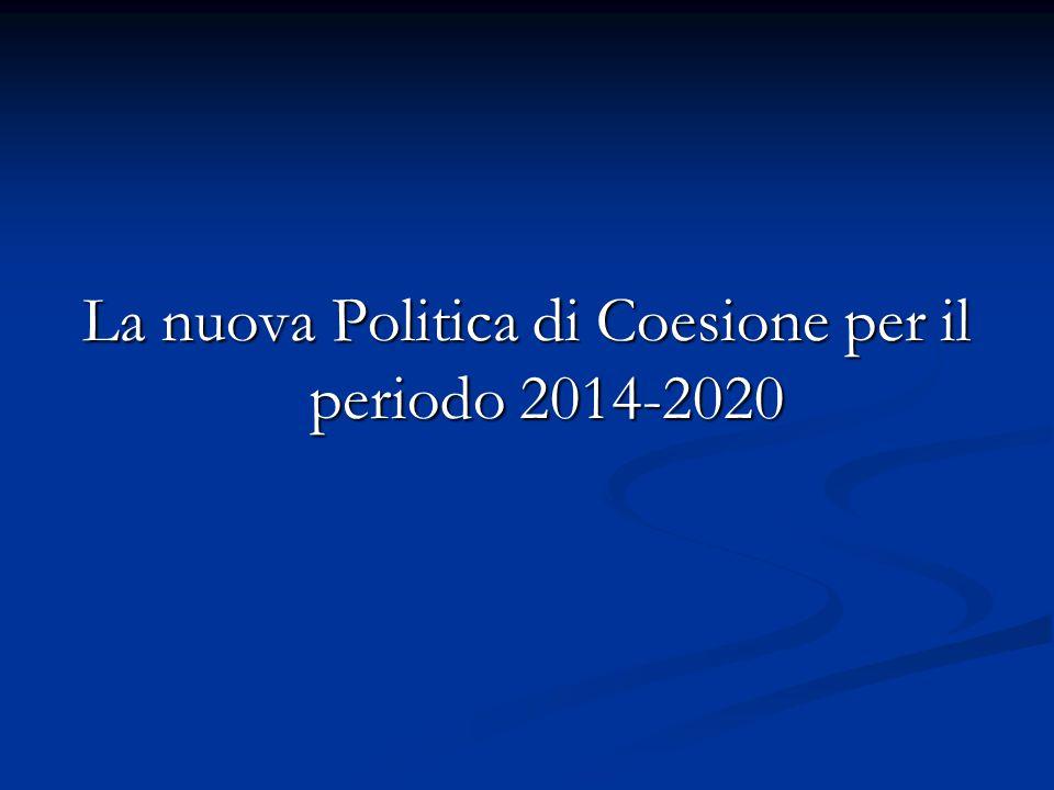 La nuova Politica di Coesione per il periodo 2014-2020