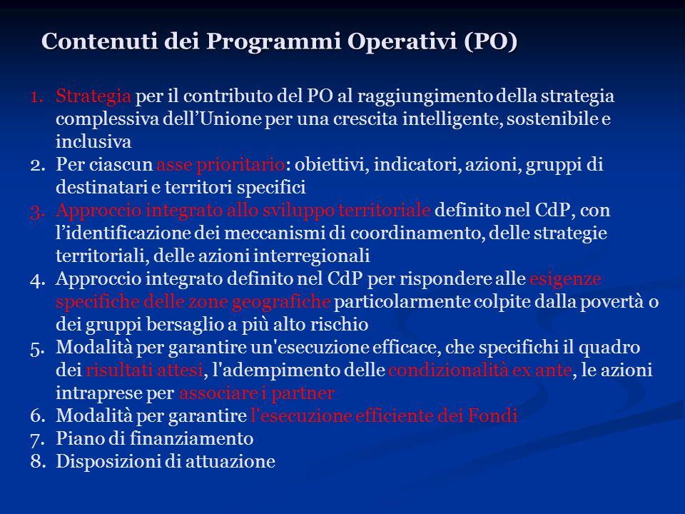 Contenuti dei Programmi Operativi (PO) 1.Strategia per il contributo del PO al raggiungimento della strategia complessiva dell'Unione per una crescita