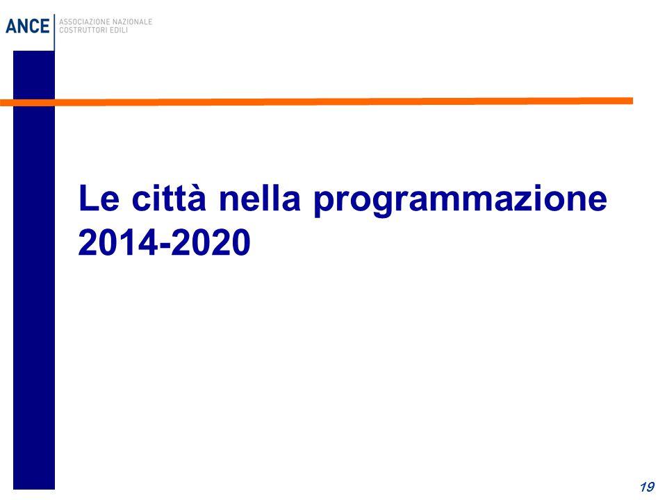 19 Le città nella programmazione 2014-2020
