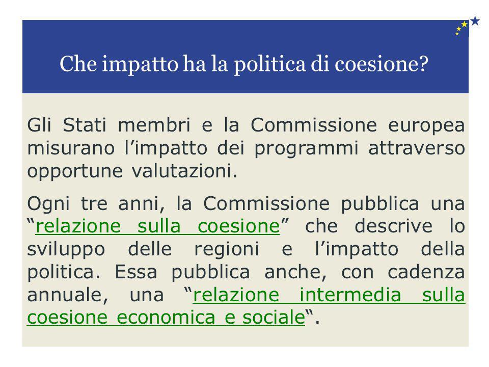 Gli Stati membri e la Commissione europea misurano l'impatto dei programmi attraverso opportune valutazioni. Ogni tre anni, la Commissione pubblica un
