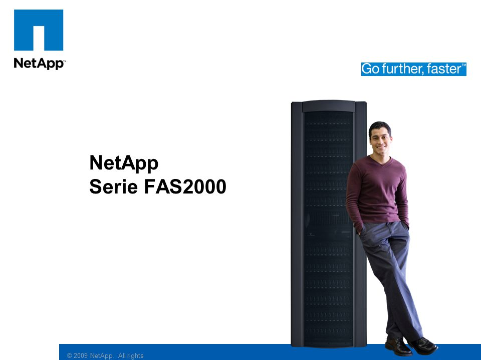© 2009 NetApp. All rights reserved. Click to edit Master subtitle style NetApp Serie FAS2000