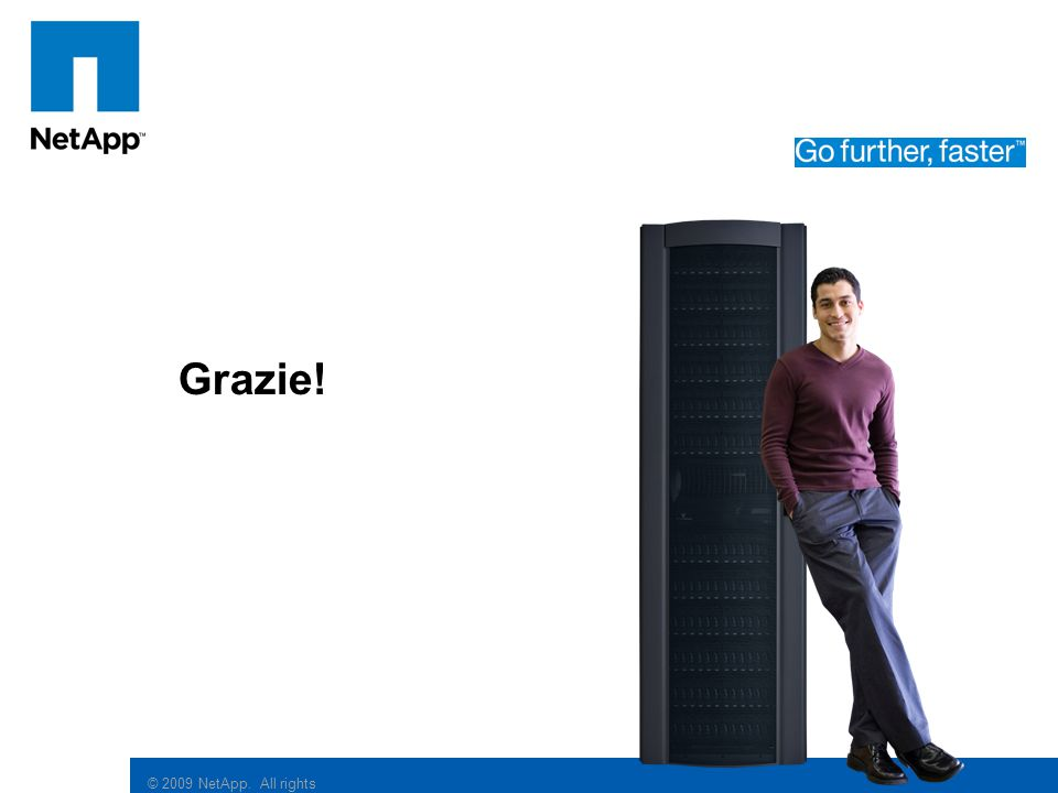 © 2009 NetApp. All rights reserved. Click to edit Master subtitle style Grazie!