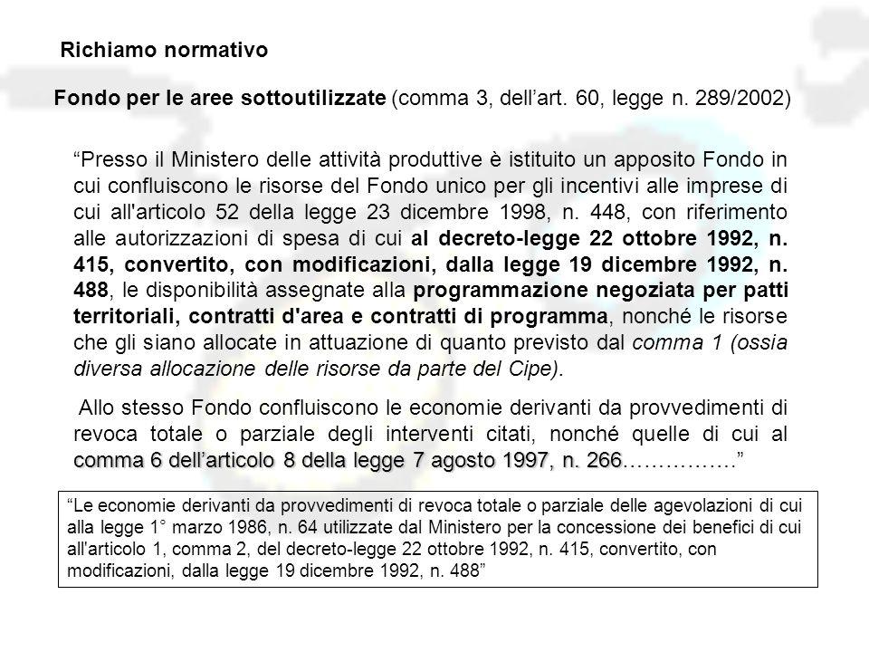 Richiamo normativo Fondo per le aree sottoutilizzate (comma 3, dell'art.