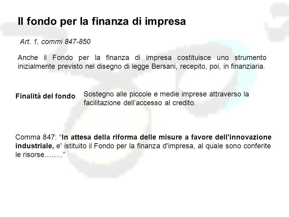 Il fondo per la finanza di impresa Art.