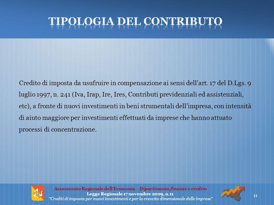 Credito di imposta da usufruire in compensazione ai sensi dell'art. 17 del D.Lgs. 9 luglio 1997, n. 241 (Iva, Irap, Ire, Ires, Contributi previdenzial