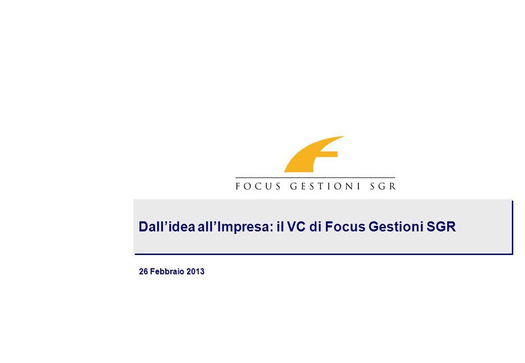 FOCUS GESTIONI SGR Timeline 1999 2004 2007 2008 Su iniziativa di Banca Marche e Mediocredito Fondiario Centroitalia, viene costituita Focus Gestioni SGR S.p.A.