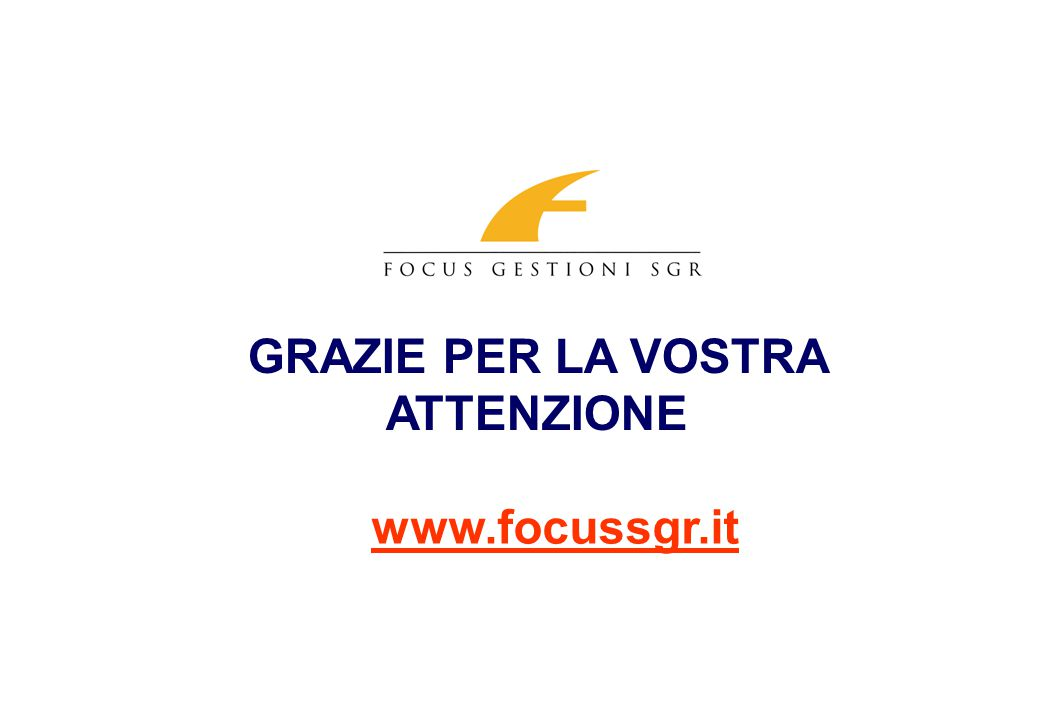 GRAZIE PER LA VOSTRA ATTENZIONE www.focussgr.it