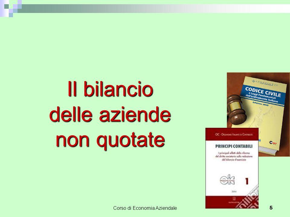 Corso di Economia Aziendale 5 Il bilancio delle aziende non quotate