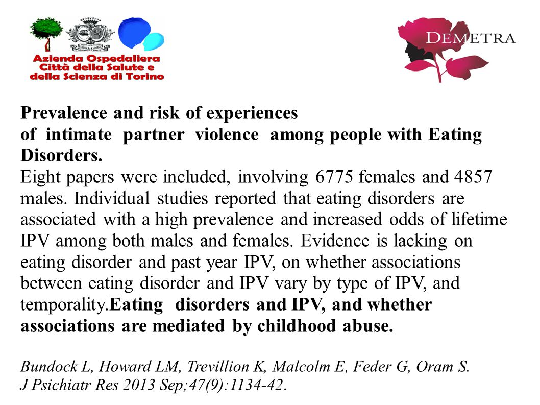 Prevalence and risk of experiences of intimate partner violence among people with Eating Disorders. Eight papers were included, involving 6775 females