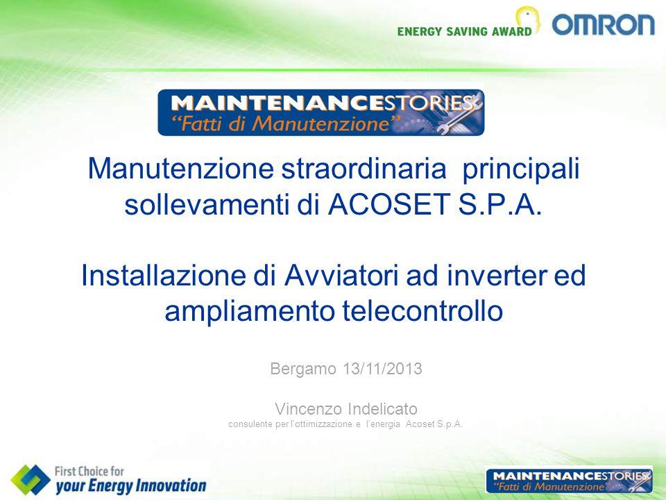Manutenzione straordinaria principali sollevamenti di ACOSET S.P.A. Installazione di Avviatori ad inverter ed ampliamento telecontrollo Bergamo 13/11/