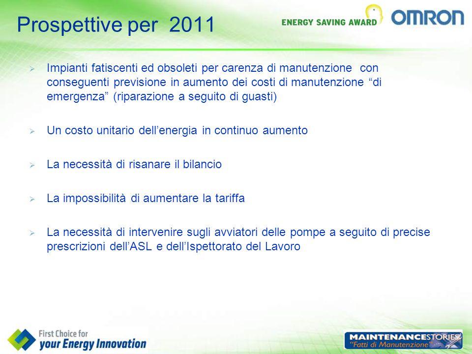 """Prospettive per 2011  Impianti fatiscenti ed obsoleti per carenza di manutenzione con conseguenti previsione in aumento dei costi di manutenzione """"di"""