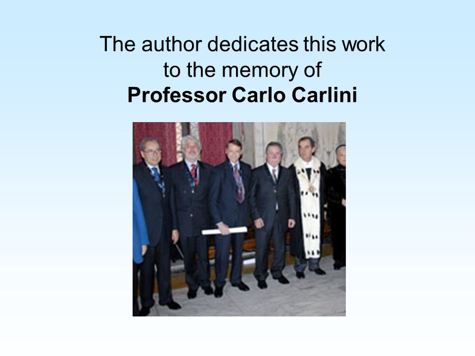 The author dedicates this work to the memory of Professor Carlo Carlini