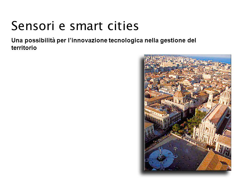 Sensori e smart cities Una possibilità per l'innovazione tecnologica nella gestione del territorio