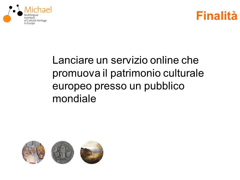 Lanciare un servizio online che promuova il patrimonio culturale europeo presso un pubblico mondiale Finalità
