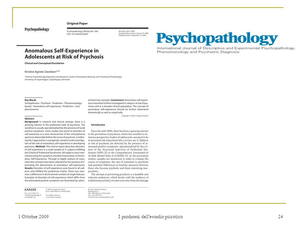 1 Ottobre 2009 I prodromi dell'esordio psicotico 24