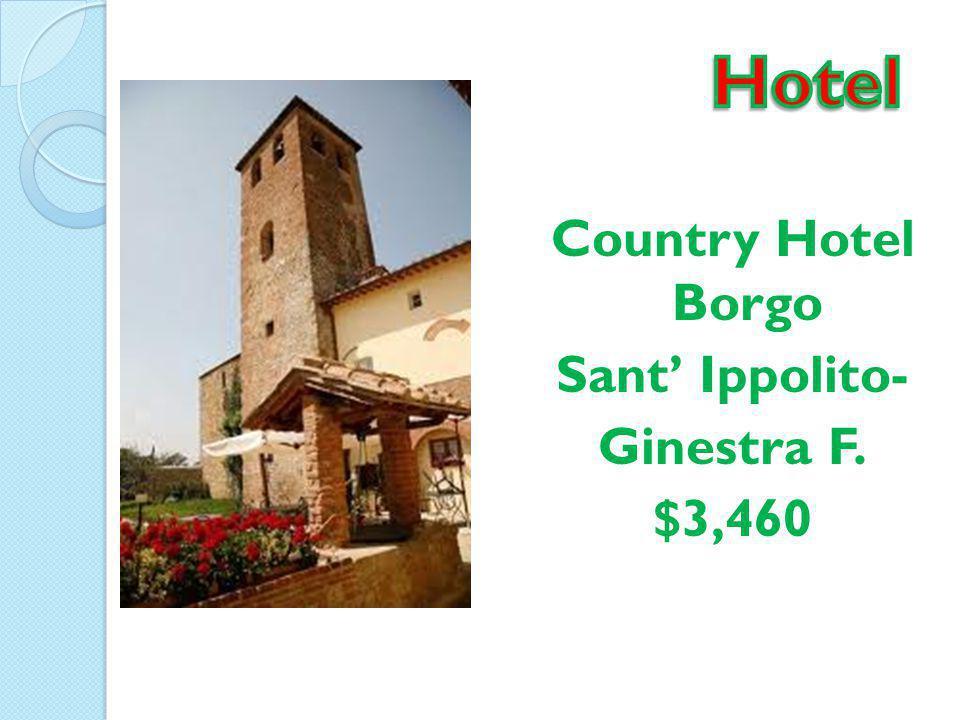Country Hotel Borgo Sant' Ippolito- Ginestra F. $3,460