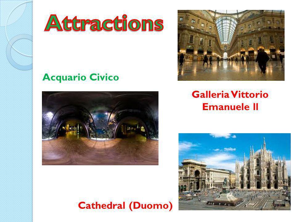 Galleria Vittorio Emanuele ll Acquario Civico Cathedral (Duomo)