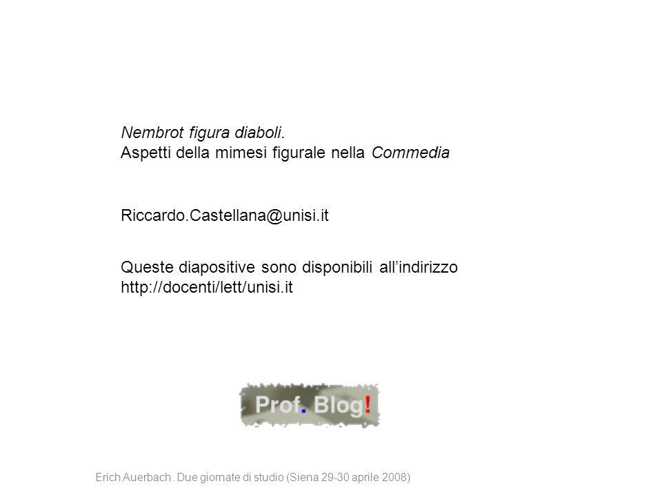Queste diapositive sono disponibili all'indirizzo http://docenti/lett/unisi.it Riccardo.Castellana@unisi.it Nembrot figura diaboli. Aspetti della mime