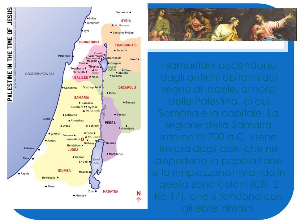 I samaritani discendono dagli antichi abitanti del regno di Israele, al nord della Palestina, di cui Samaria è la capitale.