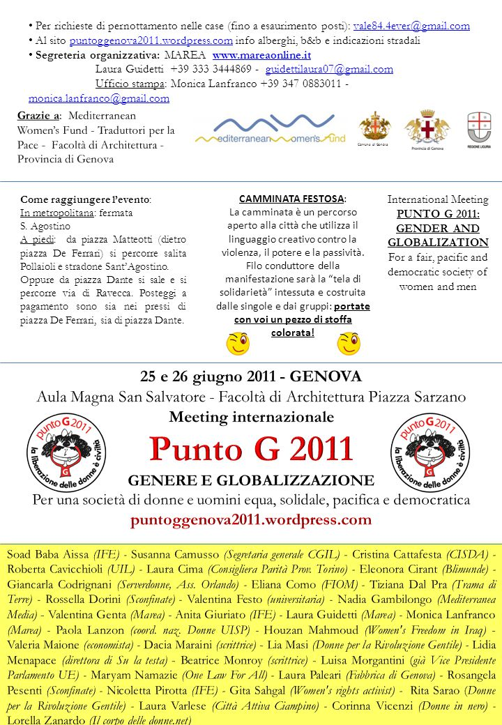 International Meeting PUNTO G 2011: GENDER AND GLOBALIZATION For a fair, pacific and democratic society of women and men Comune di Genova Per richiest