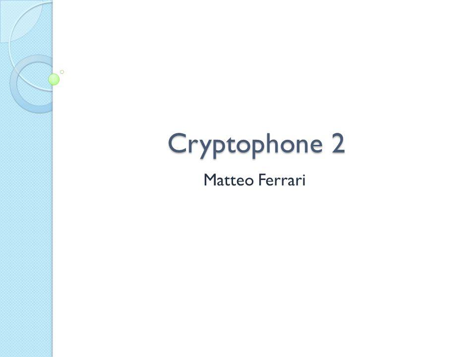 Cryptophone 2 Matteo Ferrari