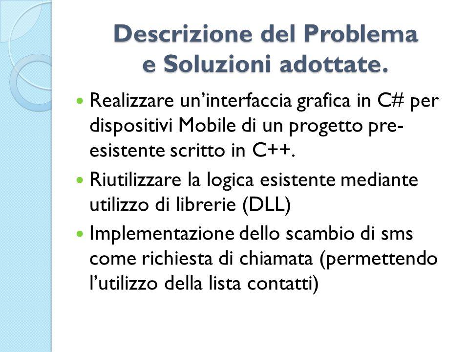 Descrizione del Problema e Soluzioni adottate.