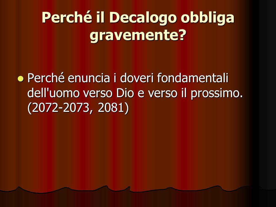 Che cosa significa «Decalogo».Decalogo significa «dieci parole» (Es 34,28).