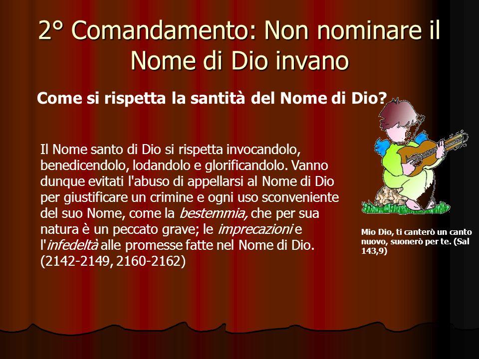 1° Comandamento: Io sono il Signore Dio tuo.