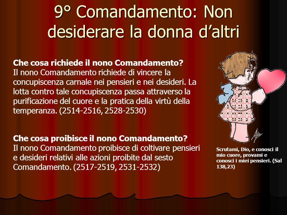 8° Comandamento: Non dire falsa testimonianza Per Riflettere … Dice l'ottavo comandamento: Non pronunciare falsa testimonianza contro il tuo prossimo (Esodo 20,16).