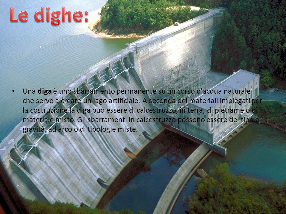 Una diga è uno sbarramento permanente su un corso d'acqua naturale che serve a creare un lago artificiale. A seconda dei materiali impiegati per la co
