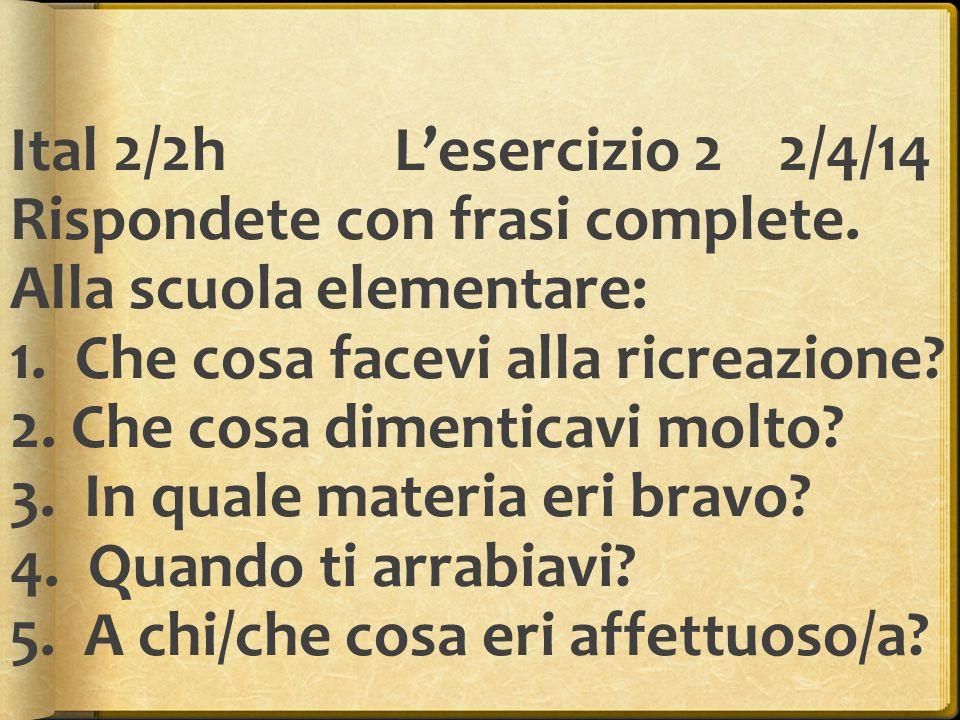 Ital 2/2hL'esercizio 33/4/14 Scrivete definizioni di 5 parole di vocabolario che sono aggettivi.