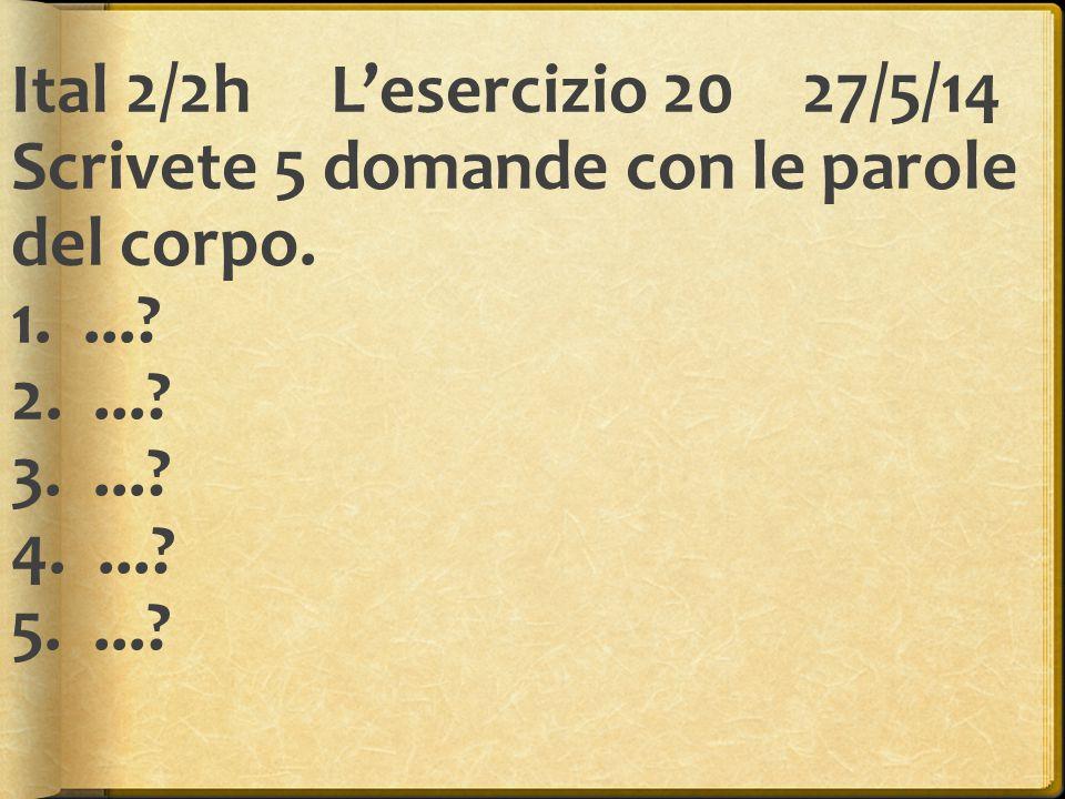 Ital 2/2hL'esercizio 21 4/6/14 Scrivete 5 frasi con che or cui.