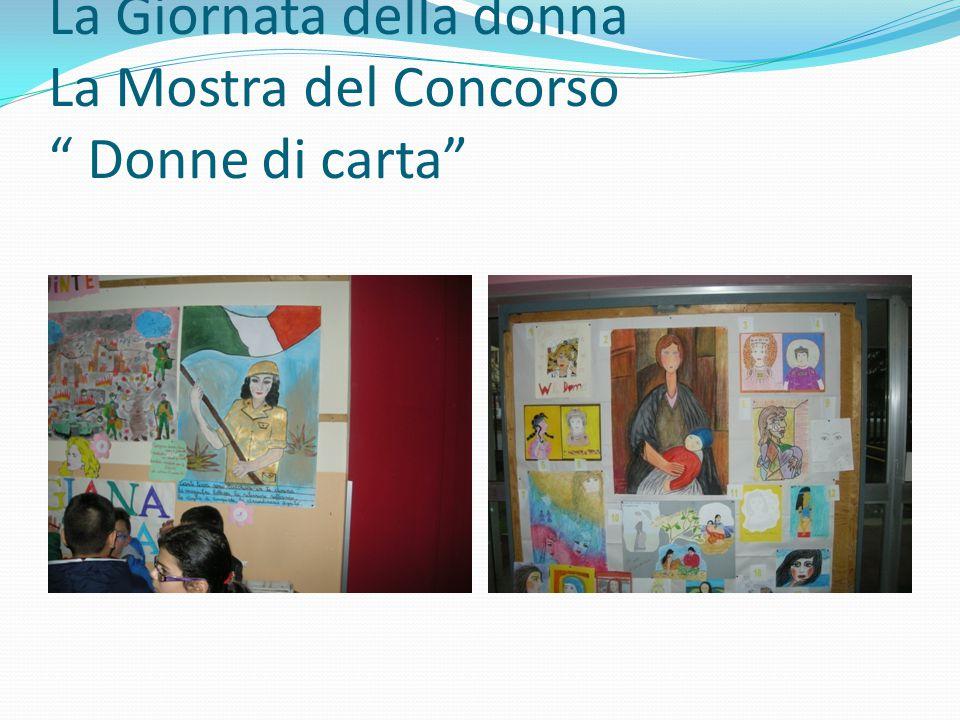 """La Giornata della donna La Mostra del Concorso """" Donne di carta"""""""