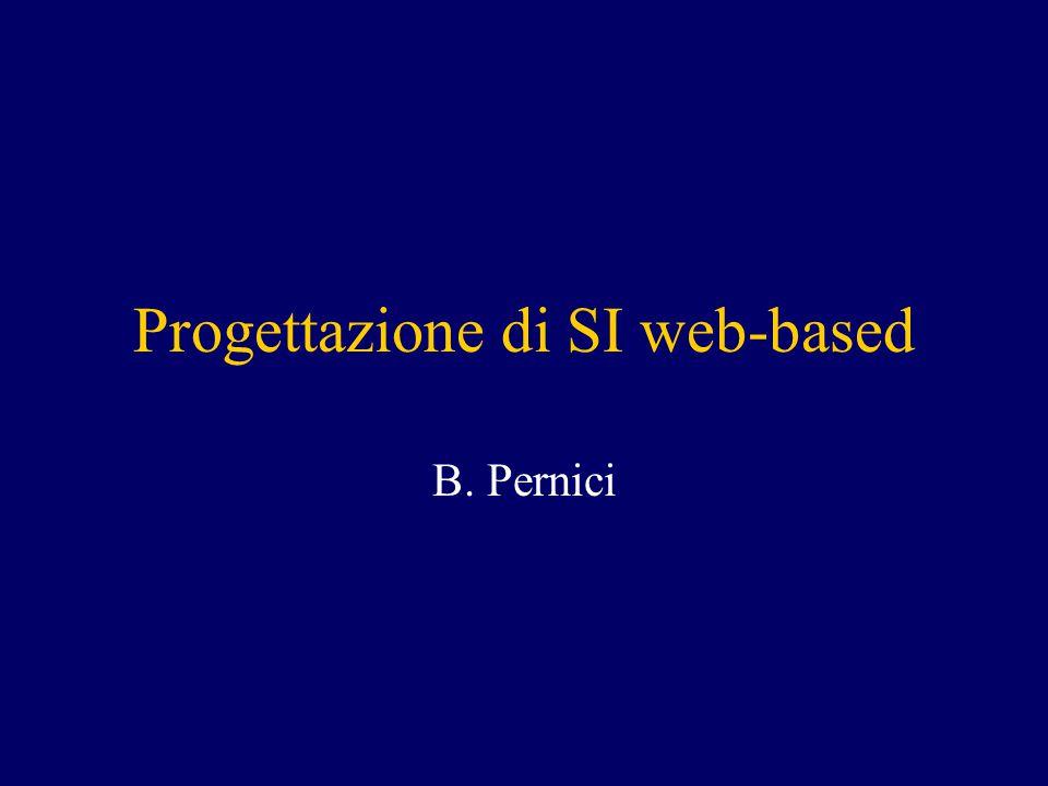 Progettazione di SI web-based B. Pernici